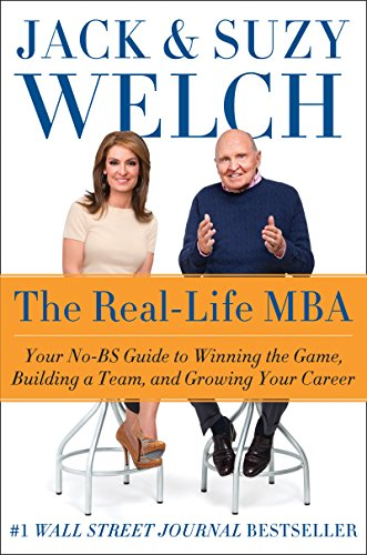 the-real-life-mba-your-no-bs-guide-to-winning-the-game-building-a-team-and-growing-your-career