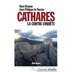 Cathares. La contre-enqu�te