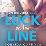 Luck on the Line | Zoraida Cordova