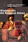 img - for Windows into Old Testament History: Evidence, Argument, and the Crisis of Biblical Israel book / textbook / text book