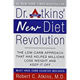Dr. Atkins' New Diet Revolution, New and Revised Edition ~ Dr. Robert C. Atkins MD
