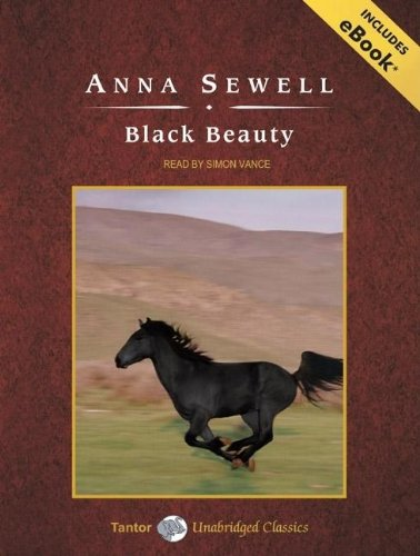 Black Beauty, with eBook (Tantor Unabridged Classics), Sewell, Anna