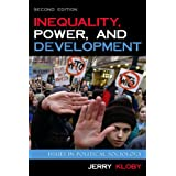 Inequality, Power, and Development: Issues in Political Sociology ~ Jerry Kloby