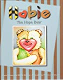 img - for Hobie the Hope Bear book / textbook / text book