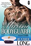 Her Marine Bodyguard (Always a Marine series Book 22)