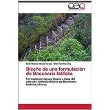 Diseño de una formulación de Baccharis latifolia: Formulación de uso tópico a base del extracto hidroalcohólico...