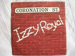 """IZZY ROYAL Coronation Street 7"""" 45"""