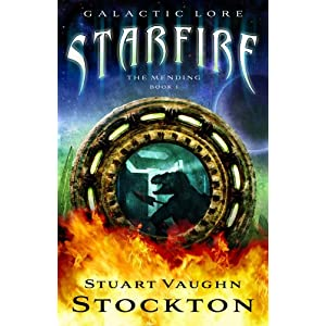 Starfire : The Mending, Book 1