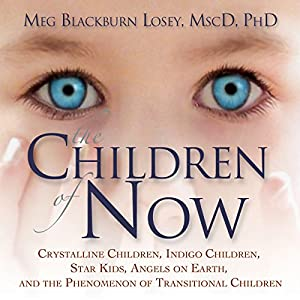 The Children of Now Hörbuch