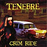 Grim Ride by Tenebre