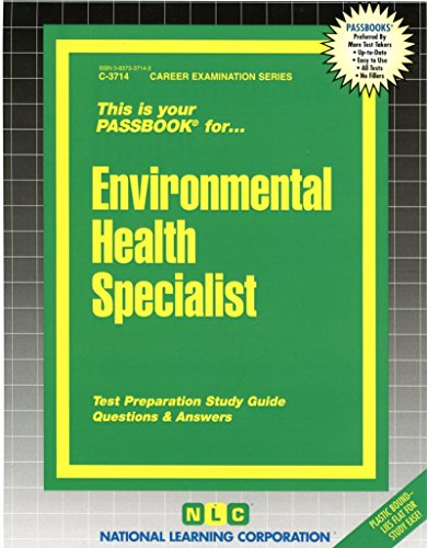 Environmental Health Specialist(Passbooks) (Passbook Series. Passbooks for Civil Service Examinations)