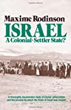 Israel: A Colonial-Settler State? (0873488660) by Maxime Rodinson