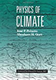 Physics of Climate (0883187124) by Jose P. Peixoto
