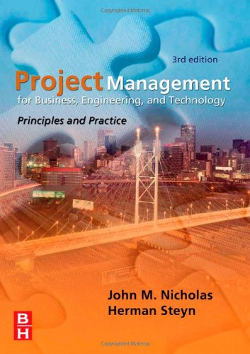 Project Management for Business, Engineering,