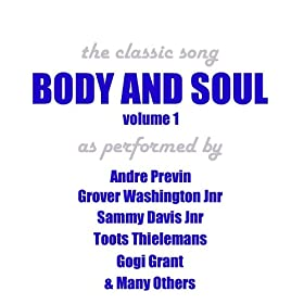 Body and Soul - Vol 1
