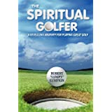 "The Spiritual Golfer (Paperback) By Robert 'Lumpy' Lumpkin          Buy new: $13.49 16 used and new from $9.99     Customer Rating:       First tagged ""golf swing"" by Usher Morgan"