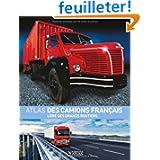 Atlas des camions français : L'ère des grands routiers