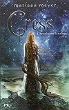 Marissa Meyer Chroniques lunaires, Tome 3 : Cress