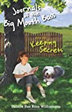 Journals of the Big Mouth Bass: Keeping Secrets: Book One (Volume 1)