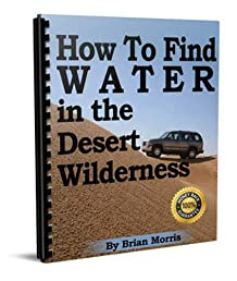 How to find water in the desert wilderness
