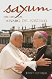 img - for Saxum: The Life of Alvaro del Portillo book / textbook / text book