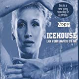 Lay Your Hands on Meby Icehouse