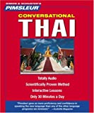 Thai, Conversational: Learn to Speak and Understand Thai with Pimsleur Language Programs (Pimsleur Instant Conversation)