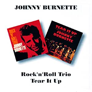 Rock'N Roll Trio - Tear It Up (1956-1957)