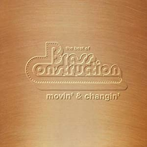 The Best Of Brass Construction movin' & changin'