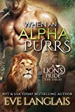 When An Alpha Purrs (A Lion's Pride Book 1) (English Edition)