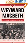 Weyward Macbeth: Intersections of Rac...