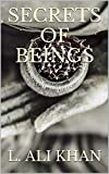 Secrets of Beings