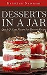 Desserts in a Jar: Quick & Easy Mason...