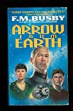 Arrow from Earth (0380772329) by Busby, F. M.