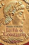 Les fils de Constantin par Maraval