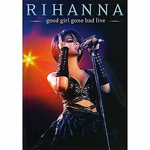 Rihanna-Good-Girl-Gone-Bad-Live