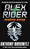 Anthony Horowitz Scorpia Rising (Alex Rider Adventures)