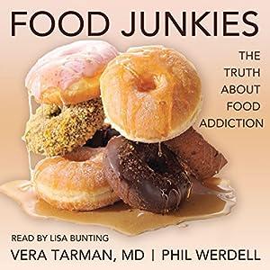 Food Junkies Audiobook