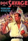 """The King Maker & """"The Freckled Shark"""" (Doc Savage (Nostalgia Ventures)) (193494307X) by Robeson, Kenneth"""