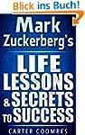 Mark Zuckerberg's Life Lessons & Secr...