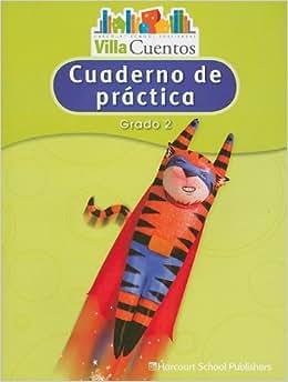 Villa Cuentos: Cuadernos de pr?ctica (Practice Book) Grade 2 (Spanish