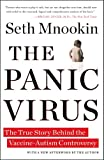 ThePanic Virus: A True Story of Medicine, Science, and Fear