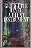 A blunt instrument (0525069054) by Georgette Heyer