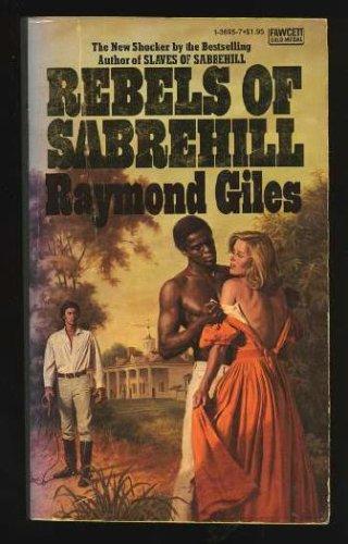 Rebels of Sabrehill, Raymond Giles