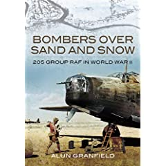 Bombers over Sand and Snow: 205 Group RAF in World War II
