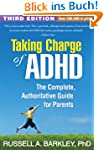 Taking Charge of ADHD, Third Edition:...