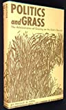 img - for Politics and Grass; the Administration of Grazing on the Public Domain book / textbook / text book