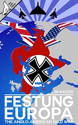 Festung Europa: The Anglo-American/Nazi War PDF