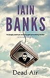 Dead Air Iain Banks