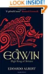 Edwin: High King of Britain: 1 (The N...